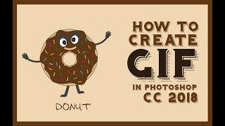 Photoshop CC 2018 || Animasyon Eğitimi || Çörekte GİF oluşturma