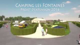 Camping les Fontaines : Projet Extension 2016
