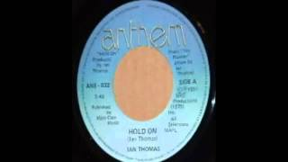 Ian Thomas Hold On 1981