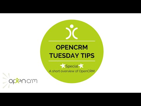 #Tuesday Tip - A short Overview of OpenCRM