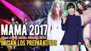 Mnet Asian Music Award 2017 (MAMA 2017) Inician los Preparativos // Shiro No Yume