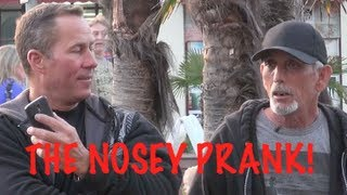 THE NOSEY PRANK