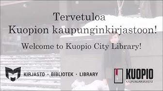 Tervetuloa Kuopion kaupunginkirjastoon