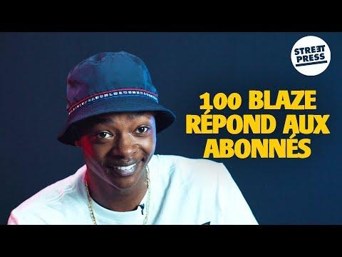 Youtube: Interview G.A.V | 100 Blaze répond aux abonnés