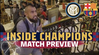 INSIDE CHAMPIONS | Inter - Barça (Match preview)
