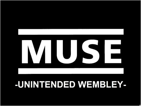 MUSE- Unintended Wembley (cover with tab)