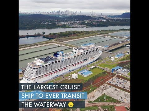 Norwegian Bliss - Largest Cruise Ship To Transit Panama Canal