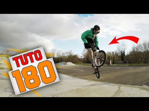 COMMENT FAIRE UN 180 EN BMX ? - TUTO EXPRESS DEBUTANT - HOW TO 180 ON BMX ?
