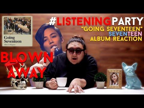 "Listening Party: Seventeen ""Going Seventeen"" Album Reaction"