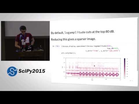 Librosa  Audio and Music Signal Analysis in Python | SciPy 2015 | Brian McFee