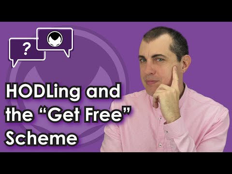 """Bitcoin Q&A: HODLing and the """"get free"""" scheme"""