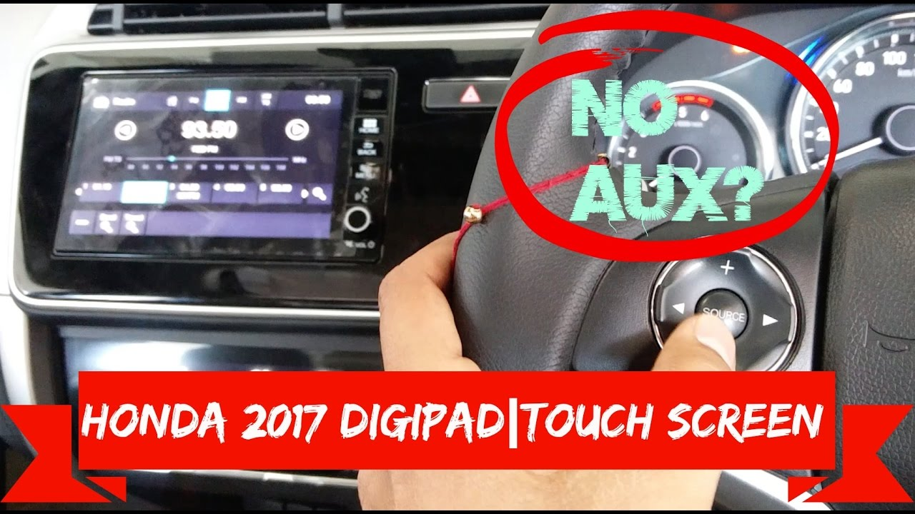 Honda Digipad Touch Screen for City 2017 and WR-V | First Impressions