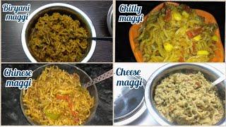 Four types of maggi | Biryani maggi | Chilly maggi | Chinese maggi | Cheese maggi | Lockdown special
