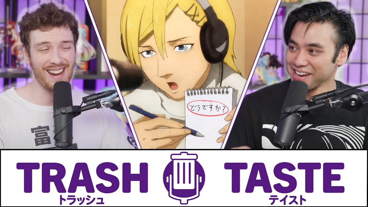 Proving We're Actually an Anime Podcast | Trash Taste #57