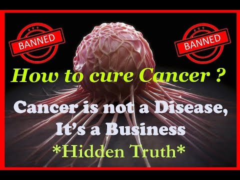 Cancer is not a Disease but a Business 😱 | Cure Cancer Naturally 🍑🍒 ||CWP|