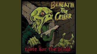 Beneath The Cellar