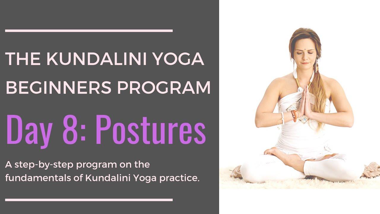Day 31: Postures - The Kundalini Yoga Beginners Program