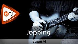 [TJ노래방] Jopping - SuperM / TJ Karaoke