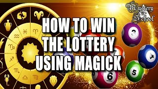 Lesson 8: How To Win The Lottery Using Magick