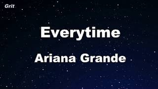 everytime - Ariana Grande Karaoke 【With Guide Melody】 Instrumental