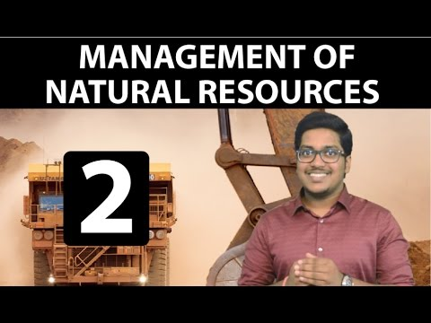 Natural Resources: Management of Natural Resources (Part 2)