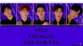 VIXX - Parallel (Han/Rom/Eng) Lyrics