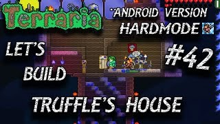 Let's Build Truffle's House | Terraria (Android) | #42