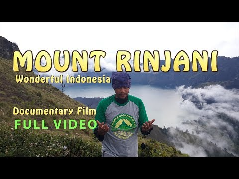 MOUNT RINJANI LOMBOK - DESCEND VIA  THE TOREAN ROUTE (WONDERFUL INDONESIA)