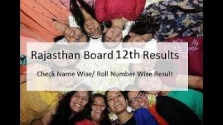 RBSE 12TH RESULT 2018 : Science and Commerce Announced, Check Now