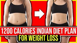 1200 calorie Indian diet plan for weight loss