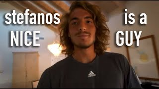 Stefanos Tsitsipas is actually a really nice guy (funny moments)