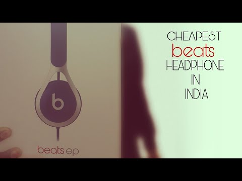 Beats ep - CHEAPEST BEATS HEADPHONE IN INDIA !! REVIEW