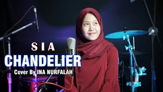 SIA - CHANDELIER COVER BY INA NURFALAH (HD AUDIO)