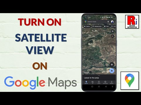 TURN ON SATELLITE VIEW ON GOOGLE MAPS ON ANDROID