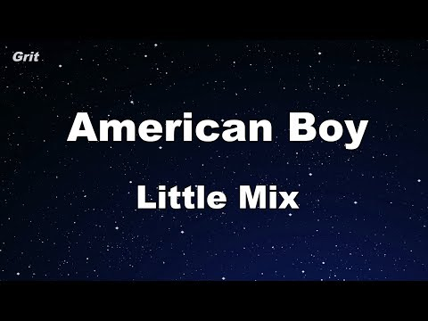 American Boy - Little Mix Karaoke 【With Guide Melody】 Instrumental