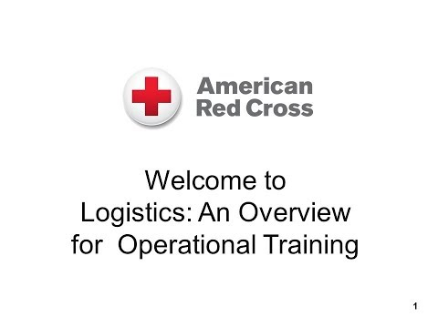 Logistics Overview Operational Training Class - Sept. 12, 2017
