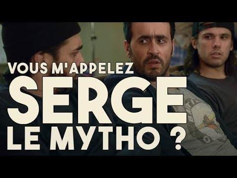 Serge Le Mytho #29 - Vous m'appelez Serge le mytho ?