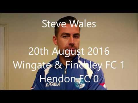 WingateTV: Rowland, Rifat & Wales Post Hendon