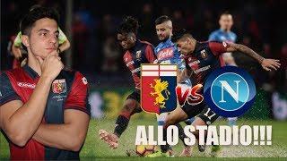 GENOA - NAPOLI 1-2 | REACTION DALLO STADIO!!!