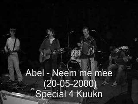 Abel - Neem me mee