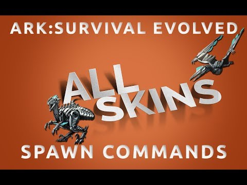 All SKINS Spawn Commands | Ark Survival Evolved \ PC, Xbox, PS4