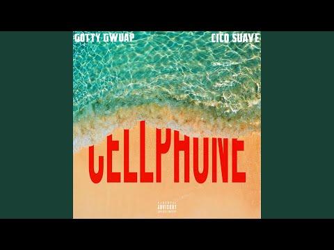 Cellphone (feat. CicoSuave)