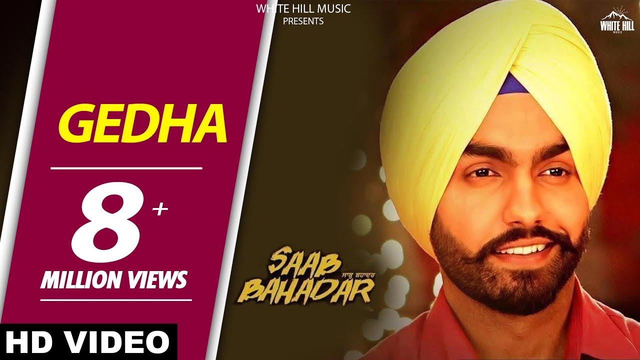 Download New Punjabi Songs 2017 - Gedha-Saab Bahadar-Ammy Virk - Sunidhi Chauhan - Latest Punjabi Song 2017