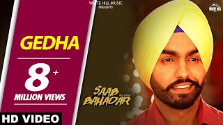 Download New Punjabi Songs 2017 - Gedha-Saab Bahadar-Ammy Virk - Sunidhi Chauhan - Latest Punjabi Song 2017 MP3 song and Music Video
