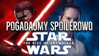 Pogadajmy SPOILEROWO o Rise of Skywalker
