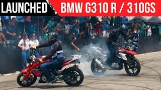 BMW G310R & G310 GS Launched in India - Stunt Show