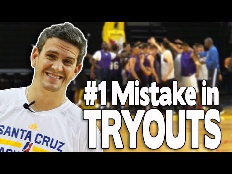 BASKETBALL TRYOUTS: #1 MISTAKE (Part 2) | NBA D-League Coach Casey Hill (Santa Cruz Warriors)