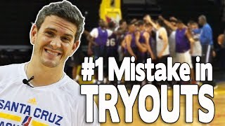 BASKETBALL TRYOUTS: #1 MISTAKE (Part 2) | NBA D-League Coach Casey Hill (Santa Cruz Warriors)
