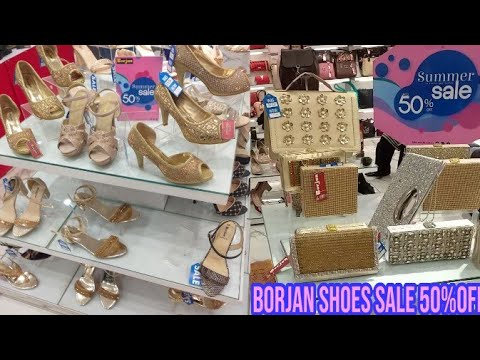 Borjan Shoes \u0026 Bags Sale Again upto 50