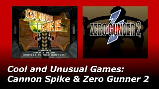 Cool and Unusual Games: Cannon Spike & Zero Gunner 2 (Dreamcast) Review!